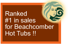 Ranked #1 in sales of Beachcomber Hot Tubs globally